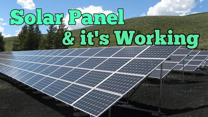 सोलर पैनल काम कैसे करता है | How Solar panel Works.