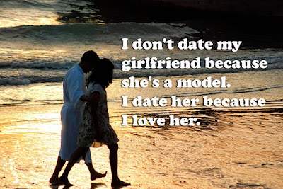 i don't date my girlfriend because she's a Model.