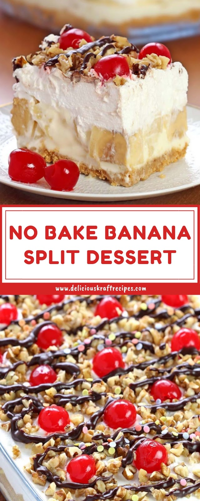 NO BAKE BANANA SPLIT DESSERT