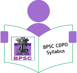 BPSC CDPO Syllabus 2017 | Child Development Project Officer Exam