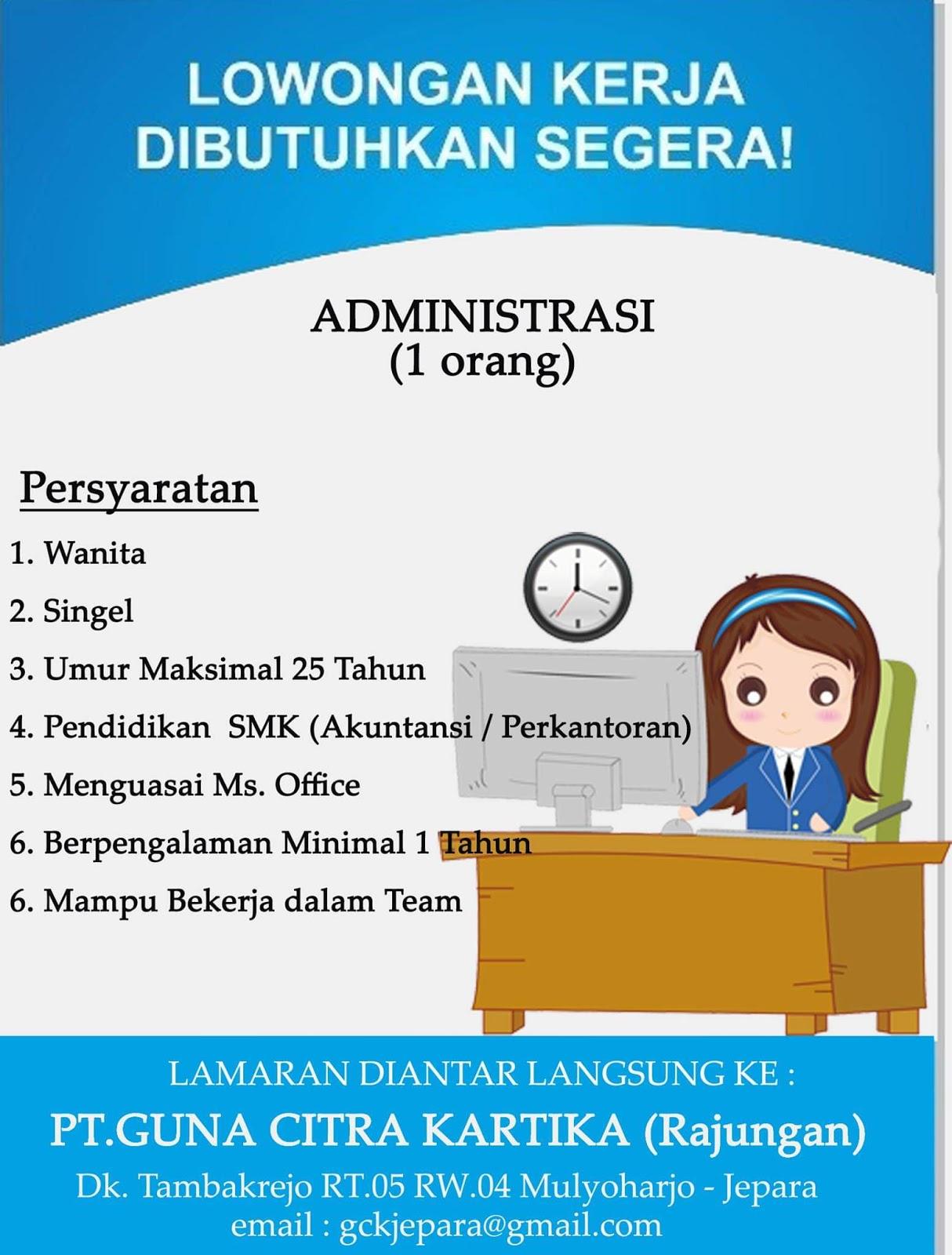 Kuduskerja informasi lowongan kerja hari ini, PT. Guna Citra Kartika (Rajungan) Sedang membuka kesempatan berkerja sebagai Administrasi dengan ketentuan sebagai berikut