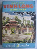 Vĩnh Long xưa và nay - Huỳnh Minh