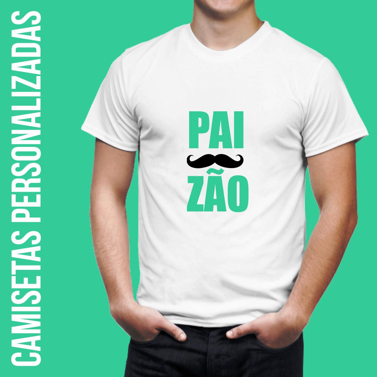 camisetas%2Bpersonalizadas%2Bdia%2Bdos%2Bpais - Presentes Originais e Criativos para o dia dos Pais.