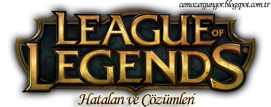 League Of Legends(LOL) Login failed for an unknown hatası çözümü