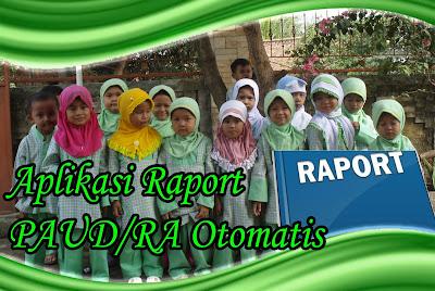 Download Aplikasi Raport PAUD/RA Otomatis Usia  4 - 5 Tahun