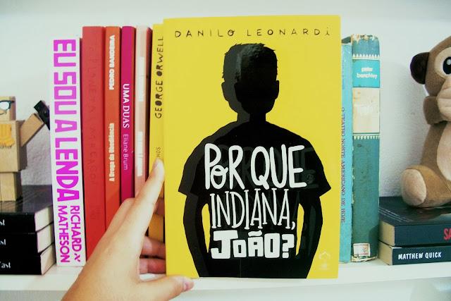 Por que Indiana, João?, de Danilo Leonardi (#21)