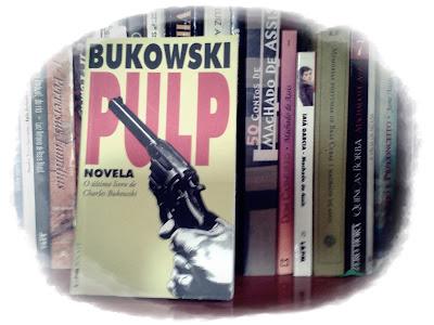 Pulp, de Charles Bukowski - Editora L&PM