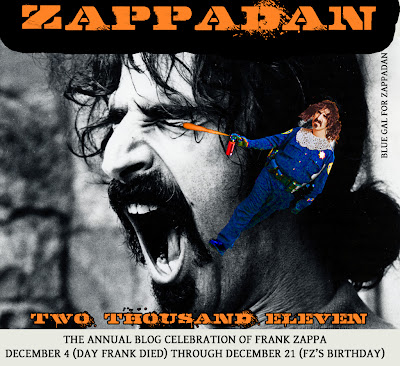 Blue Gal: #Zappadan Art for 2011 (or of course, make yer own)