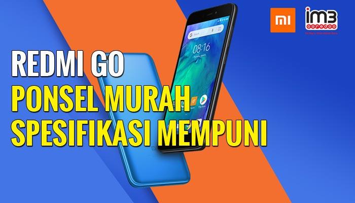 Redmi Go Resmi Masuk Indonesia, Harga Cuma Rp 899.000
