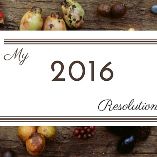My 2016 Resolution