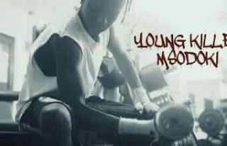 Video | Young Killer Msodoki - Hujanileta