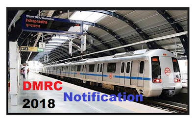 DMRC Notification 2018 for Executive and Non-Executive-1896 Posts