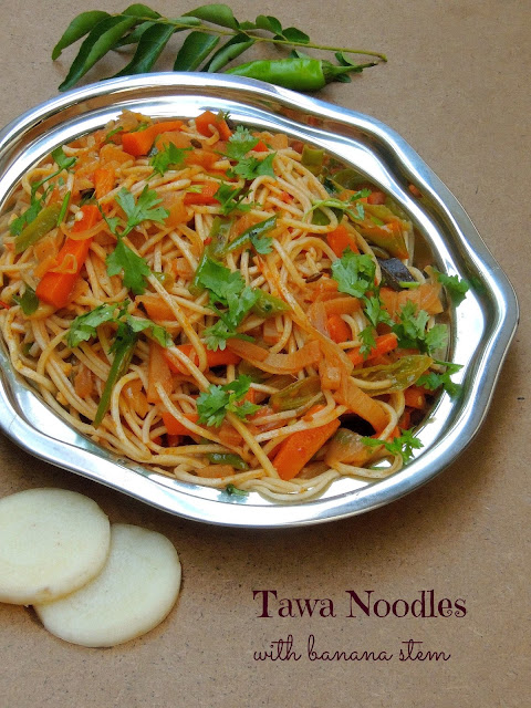 Desi noodles, tawa noodles with banana stem.jpg