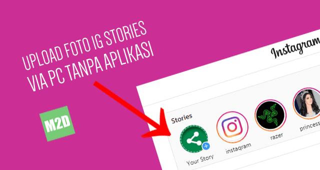 Upload Instagram Stories via Laptop