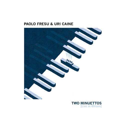 News du jour Two Minuettos, Live in Milano Paolo Fresu, Uri Caine. La Muzic de Lady