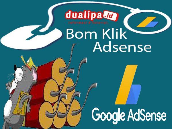 Cara Atasi Masalah Bom Klik Adsense di Blog