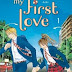 My first love, tome 1 & 2