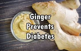 Ginger Prevents Diabetes
