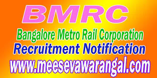 BMRC (Bangalore Metro Rail Corporation) Recruitment Notification
