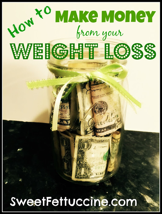 How To Make Money From Your Weight Loss (And What To Spend It On!)