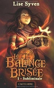 La Balance Brisée Lise Syven