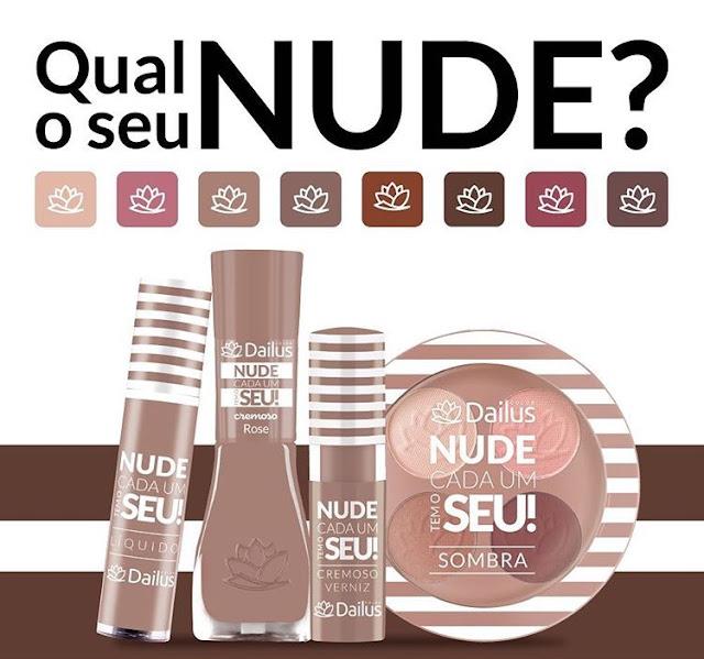 """Coleção """"NUDE CADA UM TEM O SEU"""" da Dailus"""