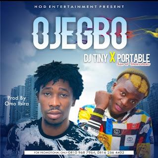 Dj Tiny -- OjeGbo X Portable