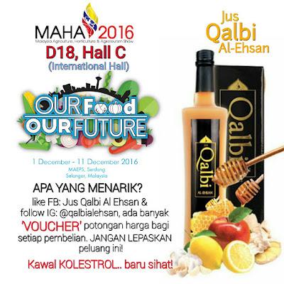 MAHA 2016 BOOTH D18, HALL C JUS QALBI AL-EHSAN