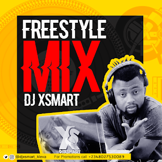 MIXTAPE: DJ-XSmart - Freestyle mix