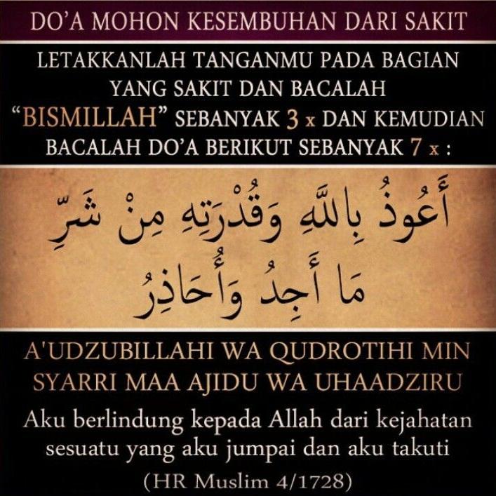 Doa Nabi Muhammad Untuk Sembuhkan Bagian Tubuh yang Sakit, Sangat Mujarab....!!!