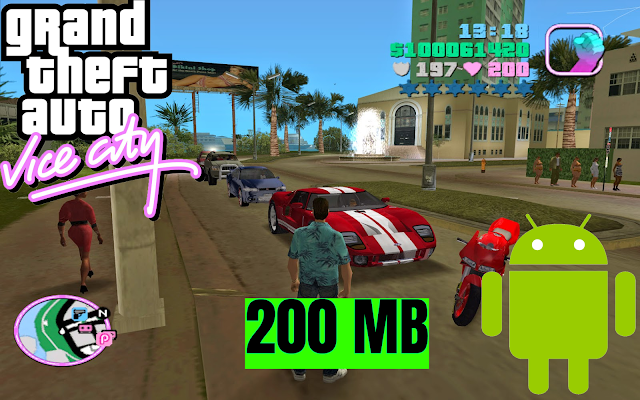 GTA Vice City Android 200MB Apk Data