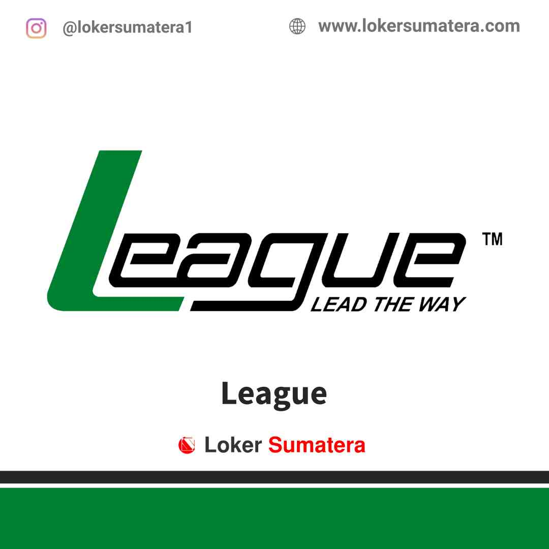 Lowongan Kerja Pekanbaru, League Juli 2021