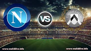 مشاهدة مباراةأودينيزي ونابولي udinese vs napoli في الدوري الايطالي بث مباشر يوم الاحد مباشر