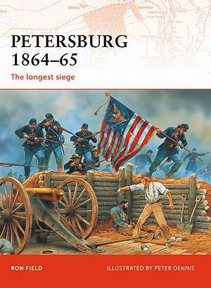 Petersburg 1864–65 The longest siege