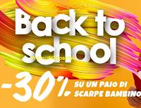 Logo Back to School: - 30% su un paio di scarpe da bambino