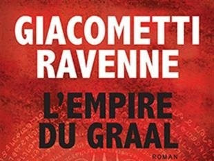 L'empire du Graal d'Éric Giacometti et Jacques Ravenne