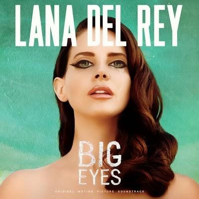 大倪口袋日記: [歌詞翻譯]Lana Del Rey - Big Eyes lyrics 中文歌詞