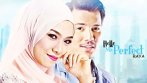Hello Mr. Perfect Raya Telemovie