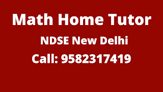 Best Maths Home Tutor in NDSE Delhi