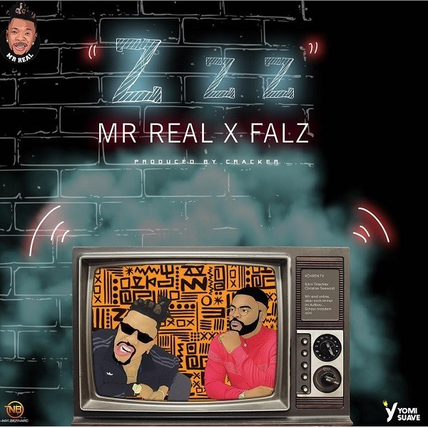 Mr Real Feat. Falz - Zzz