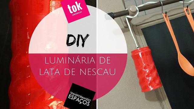Luminária de Lata de Nescau | DIY (Faça Você Mesmo)