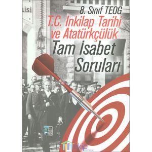 Ekip 8. Sınıf TEOG T.C İnkılap Tarihi ve Atatürkçülük Tam İsabet Soruları