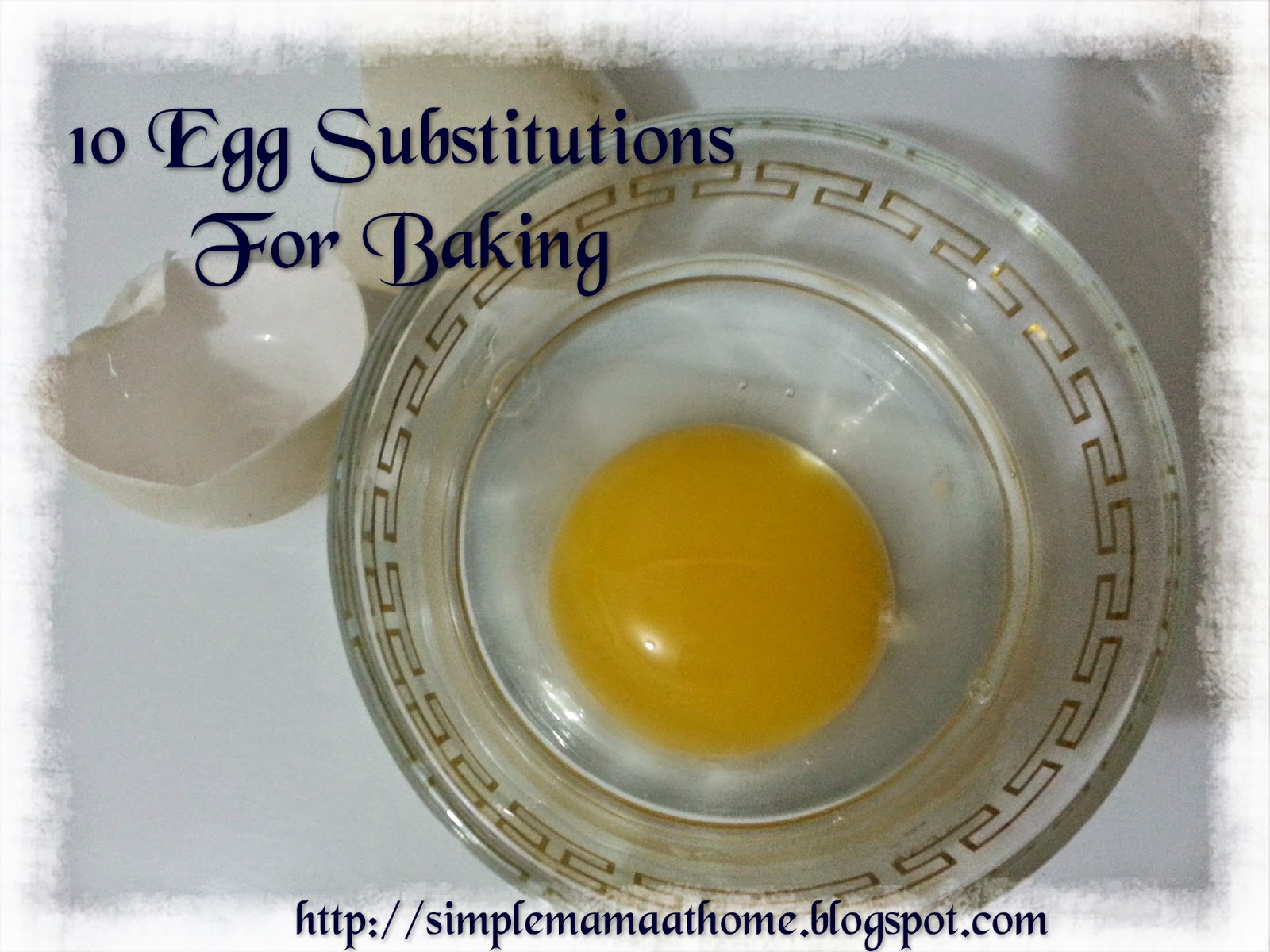 10 Egg Substitutions For Baking