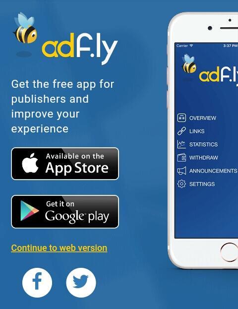 """jika Anda menggunakan Smartphone maka akan muncul informasi untuk mendownload aplikasi Adfly. Silahkan pilih """"Continue to web version""""."""
