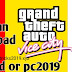 How can GTA VICE CiTY game free dwonload for android and pc in 2019