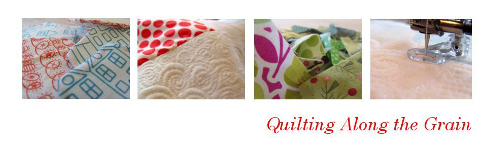 Quilting Along the Grain