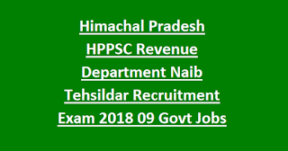 Himachal Pradesh HPPSC Revenue Department Naib Tehsildar Recruitment Exam Notification 2018 09 Govt Jobs