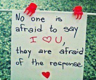 Quote Pk No One Afraid To Say Love U