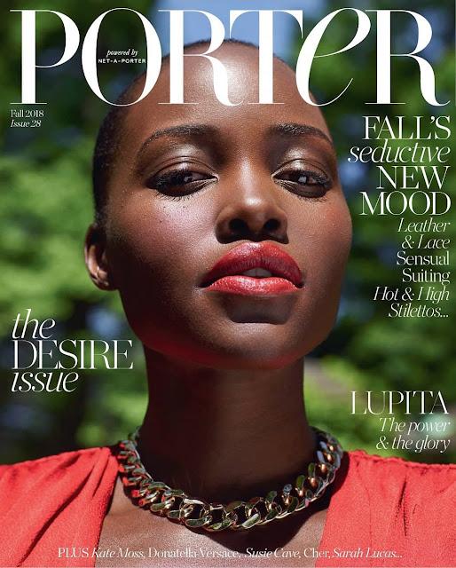 Lupita Nyong'o Covers  Latest Issue Of Porter Magazine