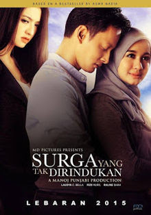 Review Movie Surga Yang Tak Dirindukan 2015 Shine Thanks To The Performance Of Laudya Cynthia Bella Synopsis Blog